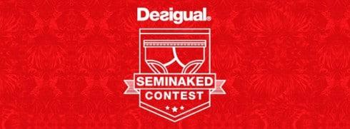 Desigual Seminaked Contest 2014