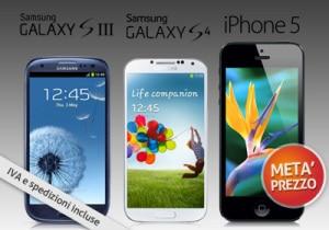 Samsung Galaxy e iPhone 5S a metà prezzo