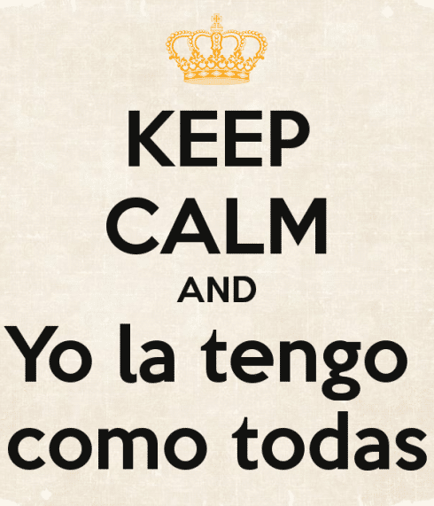 Scritta Keep Calm and Yo la tengo como todas